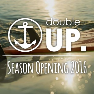 doubleUP Season Opening 2016
